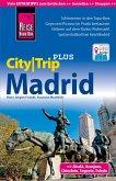 Reise Know-How Reiseführer Madrid (CityTrip PLUS) (eBook, PDF)