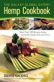 The Galaxy Global Eatery Hemp Cookbook (eBook, ePUB)