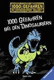 1000 Gefahren bei den Dinosauriern / 1000 Gefahren Bd.33 (eBook, ePUB)