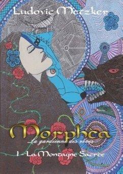 Morphèa, la gardienne des rêves