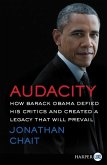 Audacity LP: How Barack Obama Defied His Critics and Transformed America