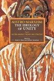 Austro-Marxism: Austro-Marxist Theory and Strategy. Volume 1