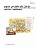 Archival Investigations for Potential Colonial-Era Shipwrecks in Ultra-Deepwater within the Gulf of Mexico