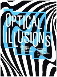 Optical Illusions: Les illusions d'optique, la magie du graphisme / Ilusiones ópticas, la magia del diseño gráfico (Graphic Design Elements)
