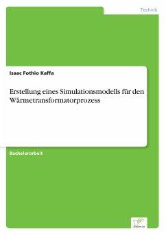 Erstellung eines Simulationsmodells für den Wärmetransformatorprozess