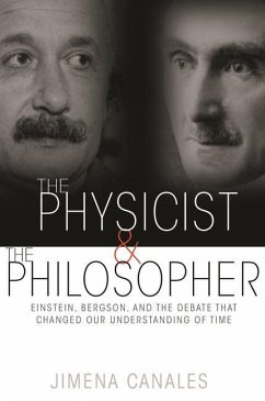 Physicist and the Philosopher - Canales, Jimena