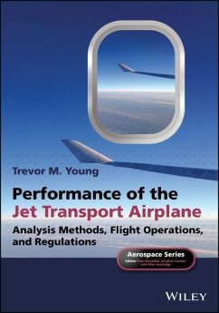 Performance of the Jet Transport Airplane - Young, Trevor M.