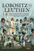 Lobositz to Leuthen: Horace St Paul and the Seven Years War, 1756-1757