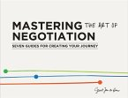 Mastering the Art of Negotiation