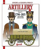 Artillery and the Gribeauval System - Volume III
