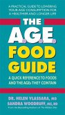The A.G.E. Food Guide: A Quick Reference to Foods and the Ages They Contain