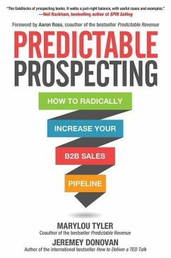 Predictable Prospecting: How to Radically Incre...