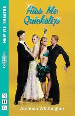 Kiss Me Quickstep - Whittington, Amanda