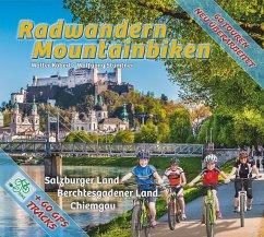Radwandern und Mountainbiken - Köberl, Walter; Stumtner, Wolfgang