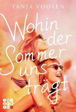 Wohin der Sommer uns trägt - Voosen, Tanja
