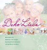 DekoLiebe 2 (eBook, PDF)