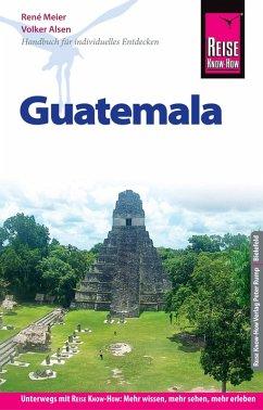 Reise Know-How Reiseführer Guatemala (eBook, PDF) - Meier, René; Honner, Barbara