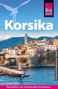 Reise Know-How Reiseführer Korsika (mit 7 ausführlich beschriebenen Wanderungen) (eBook, PDF) - Kathe, Wolfgang