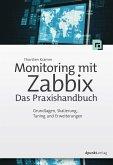 Monitoring mit Zabbix: Das Praxishandbuch (eBook, ePUB)