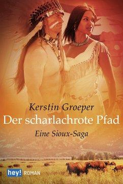 Der scharlachrote Pfad (eBook, ePUB) - Groeper, Kerstin