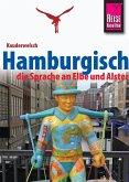 Reise Know-How Sprachführer Hamburgisch - die Sprache an Elbe und Alster: Kauderwelsch-Band 227 (eBook, PDF)