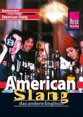 Reise Know-How Sprachführer American Slang - das andere Englisch: Kauderwelsch-Band 29 (eBook, PDF)
