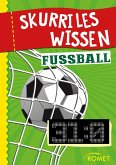 Skurriles Wissen: Fußball (eBook, ePUB)