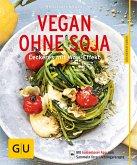 Vegan ohne Soja (eBook, ePUB)