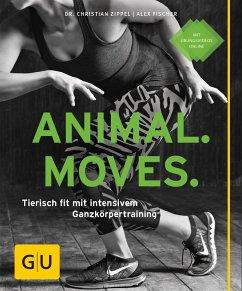 Animal Moves (eBook, ePUB) - Zippel, Christian; Fischer, Alex