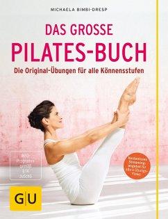 Das große Pilates-Buch (eBook, ePUB) - Bimbi-Dresp, Michaela