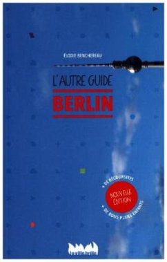 Berlin, lautre guide