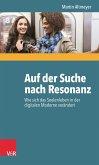 Auf der Suche nach Resonanz (eBook, ePUB)