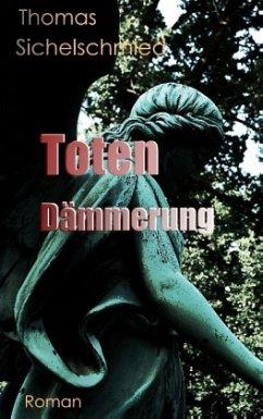 Totendämmerung - Sichelschmied, Thomas