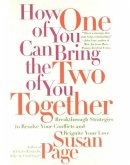 How One of You Can Bring the Two of You Together (eBook, ePUB)