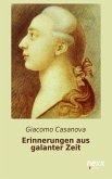 Erinnerungen aus galanter Zeit (eBook, ePUB)