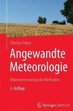 Angewandte Meteorologie - Foken, Thomas