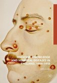 Medicine, Knowledge and Venereal Diseases in England, 1886-1916