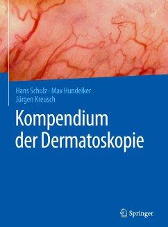 Kompendium der Dermatoskopie