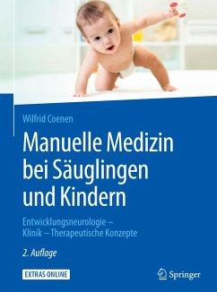 Manuelle Medizin bei Säuglingen und Kindern - Coenen, Wilfrid