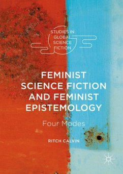 Feminist Science Fiction and Feminist Epistemology - Calvin, Ritch