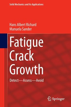 Fatigue Crack Growth - Richard, Hans Albert; Sander, Manuela