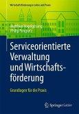 Serviceorientierte Verwaltung und Wirtschaftsförderung