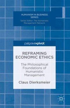 Reframing Economic Ethics - Dierksmeier, Claus