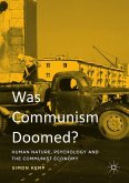 Was Communism Doomed?