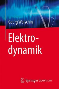 Elektrodynamik - Wolschin, Georg