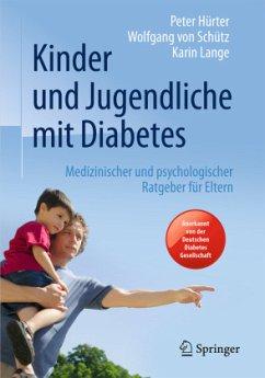 Kinder und Jugendliche mit Diabetes - Hürter, Peter; Schütz, Wolfgang von; Lange, Karin