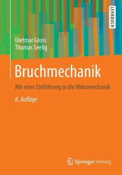 Bruchmechanik - Gross, Dietmar; Seelig, Thomas