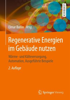 Regenerative Energien im Gebäude nutzen