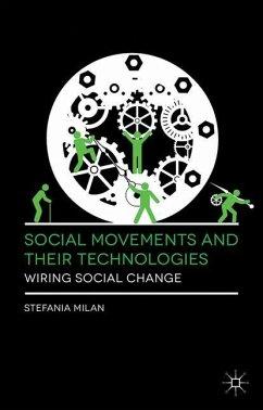 Social Movements and Their Technologies - Milan, Stefania