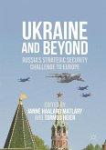 Ukraine and Beyond